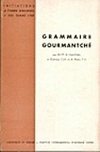 Grammaire gourmantché by Alphonse Chantoux