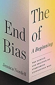 The End of Bias: A Beginning: The Science…