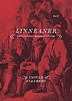 Linneaner : Carl von Linnés lärjungar i…