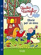 Giulio coniglio: storie per un anno by…