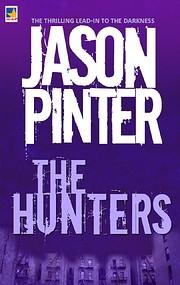 The hunters por Jason Pinter