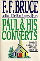 Paul & his converts: How Paul nurtured the…