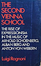 The Second Vienna School: Expressionism and…