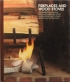 Fireplaces and Wood Stoves by Time-Life…