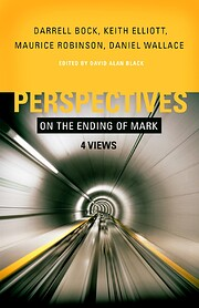 Perspectives on the ending of Mark : 4 views…