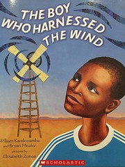 The Boy Who Harnessed the Wind de William…