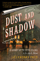 Dust and Shadow: An Account of the Ripper…