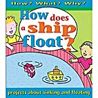 How Does a Ship Float? by Jim Pipe