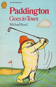 Paddington Goes to Town por Michael Bond