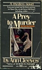 A Prey to Murder by Ann Cleeves
