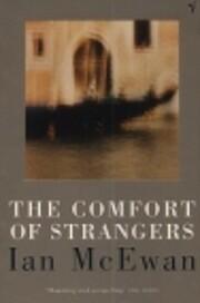 The Comfort of Strangers por Ian McEwan