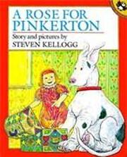 A Rose for Pinkerton av Steven Kellogg