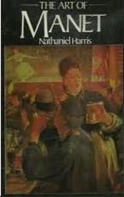 Art of Manet – tekijä: Nathaniel Harris