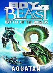 Battle of the Worlds - Aquatan (Boy Vs…