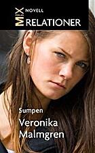 Sumpen by Veronika Malmgren