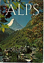 The Alps: Europe's Mountain Heart by…