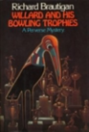 Willard and His Bowling Trophies: A Perverse…
