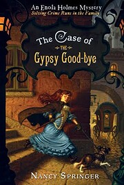 The Case of the Gypsy Goodbye: An Enola…