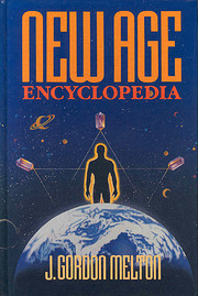 New Age Encyclopedia by J. Gordon Melton
