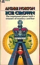 Ice Crown by Andre Norton