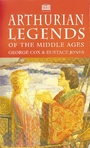 Arthurian Legends of the Middle Ages - George Cox