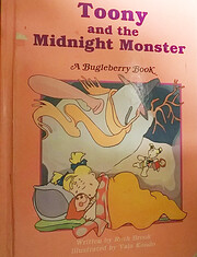 Toony and the midnight monster (A Bugleberry…