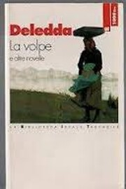 La volpe e altre novelle – tekijä: Grazia…