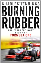 Burning Rubber: The Extraordinary Story of…