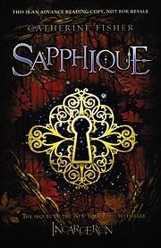Sapphique (Incarceron) de Catherine Fisher
