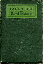 Pagan fire by Norval Richardson