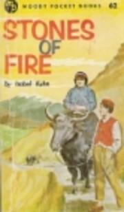 Stones of Fire de Isobel Kuhn