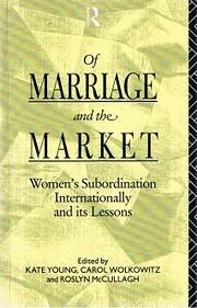 Of Marriage and the Market – tekijä: Kate…