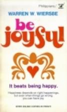 Be Joyful (Philippians): Even When Things Go…