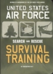 U.S. Air Force Survival Training: Search and…