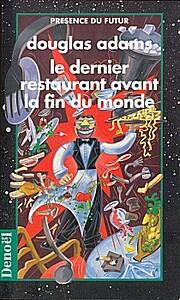 H2G2, tome 2 : Le Dernier restaurant avant…