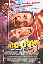 Bio-Dome [1996 Movie] by Jason Bloom