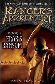 Erak's Ransom (Ranger's Apprentice, Book 7)…