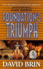 Foundation's Triumph by David Brin