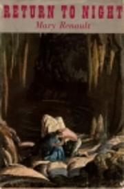 Return to Night – tekijä: Mary Renault