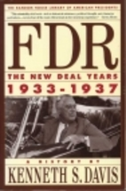 FDR: The New Deal Years 1933-1937 by Kenneth…