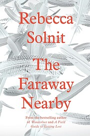 The Faraway Nearby – tekijä: Rebecca…