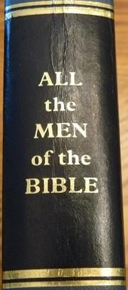 All the Men of the Bible af Herbert Lockyer