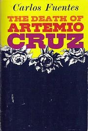 The Death of Artemio Cruz (FSG Classics) de…