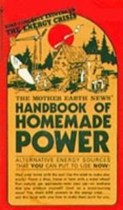 The Mother Earth News Handbook of Homemade…