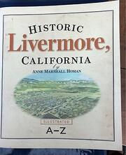 Historic Livermore, California: Illustrated,…