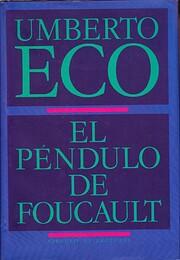 El péndulo de Foucault por Umberto Eco