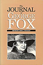The Journal of George Fox by George Fox