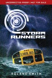 Storm runners por Roland Smith
