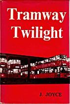 Tramway Twilight by James Joyce