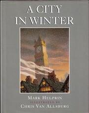 A city in winter por Mark Helprin